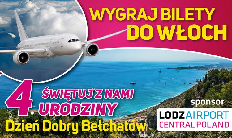 Świętuj z nami 4. urodziny portalu Dzień Dobry Bełchatów i wygraj bilety lotnicze do Włoch! - Zdjęcie główne