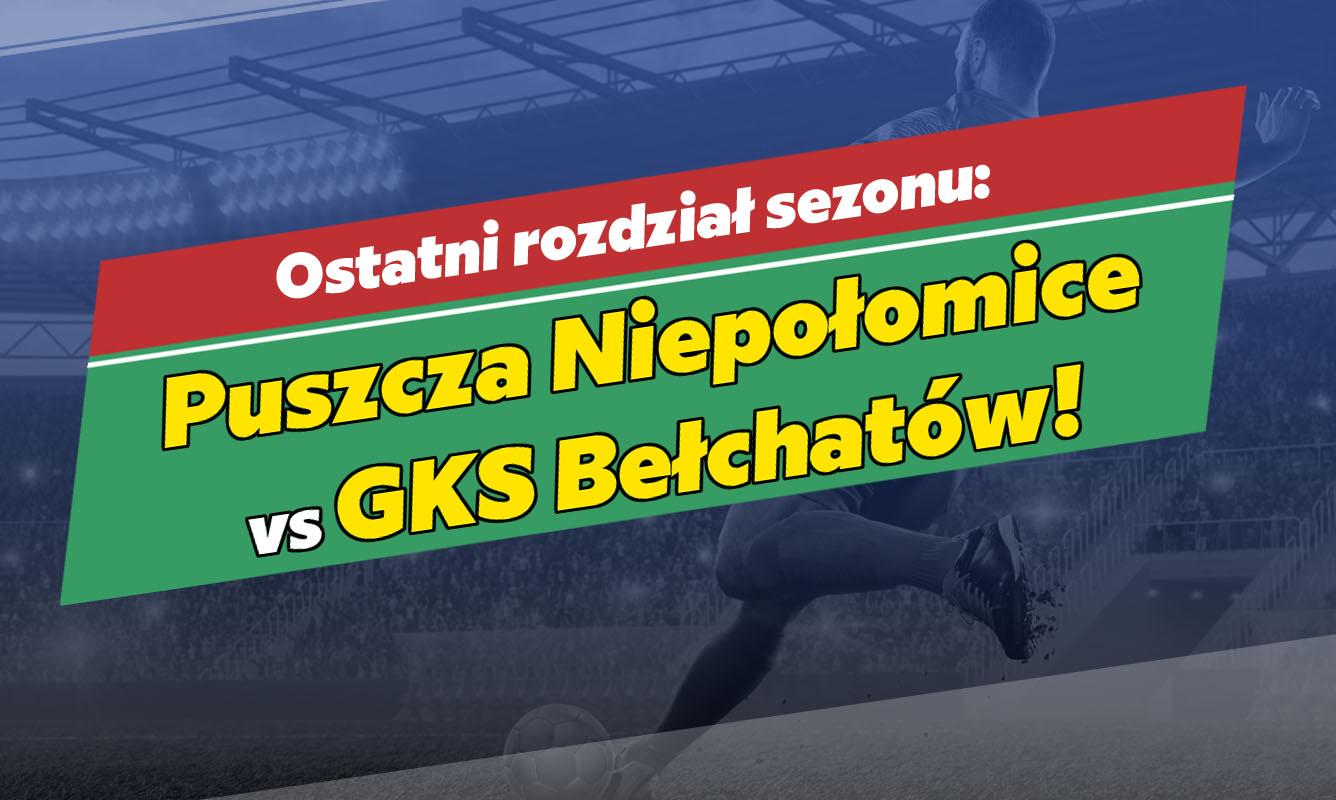 Zapowiedź meczu Puszcza Niepołomice vs GKS Bełchatów - Zdjęcie główne