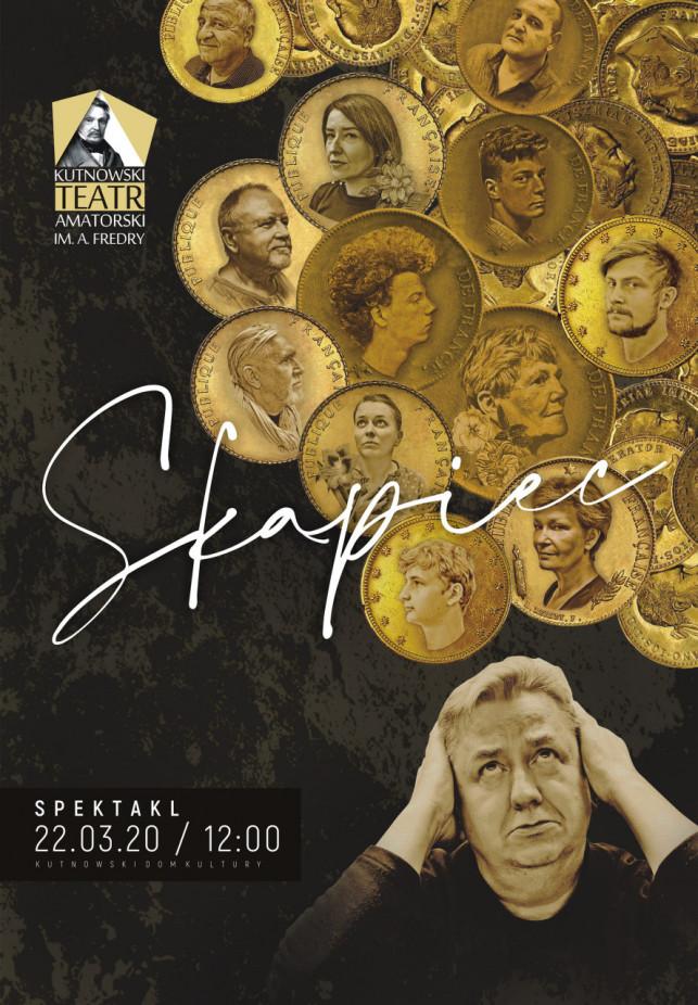KDK: Skąpiec – Kutnowski Teatr Amatorski im A. Fredry - Zdjęcie główne