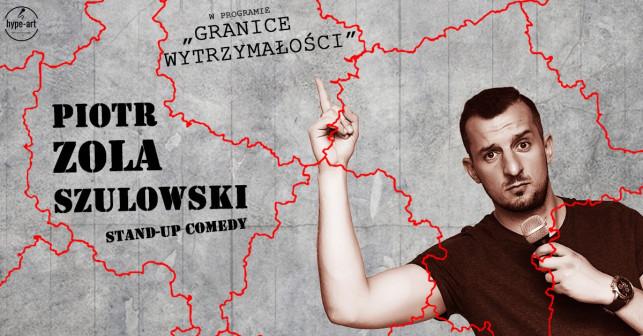 Stand-up Comedy: Piotr ZOLA Szulowski: Granice wytrzymałości - Zdjęcie główne
