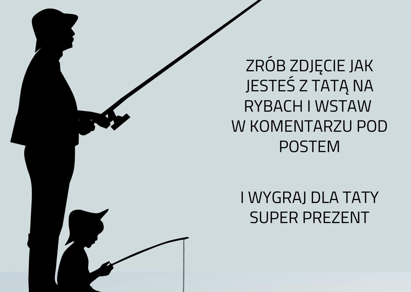 """""""Dzień z tatą na rybach"""". Powiat Kutnowski zaprasza do udziału w konkursie - Zdjęcie główne"""