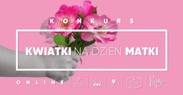 ''Kwiatki na Dzień Matki'', czyli wyjątkowy konkurs KDK! Sprawdź szczegóły! - Zdjęcie główne