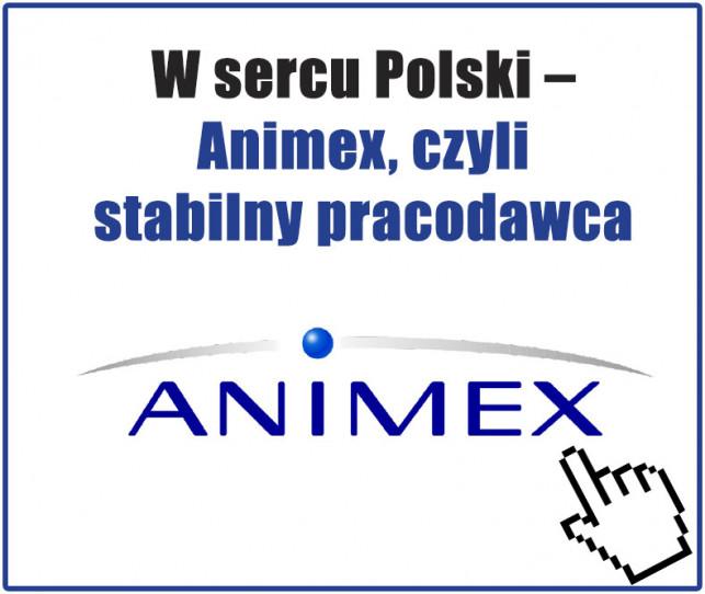 W sercu Polski – Animex, czyli stabilny pracodawca - Zdjęcie główne