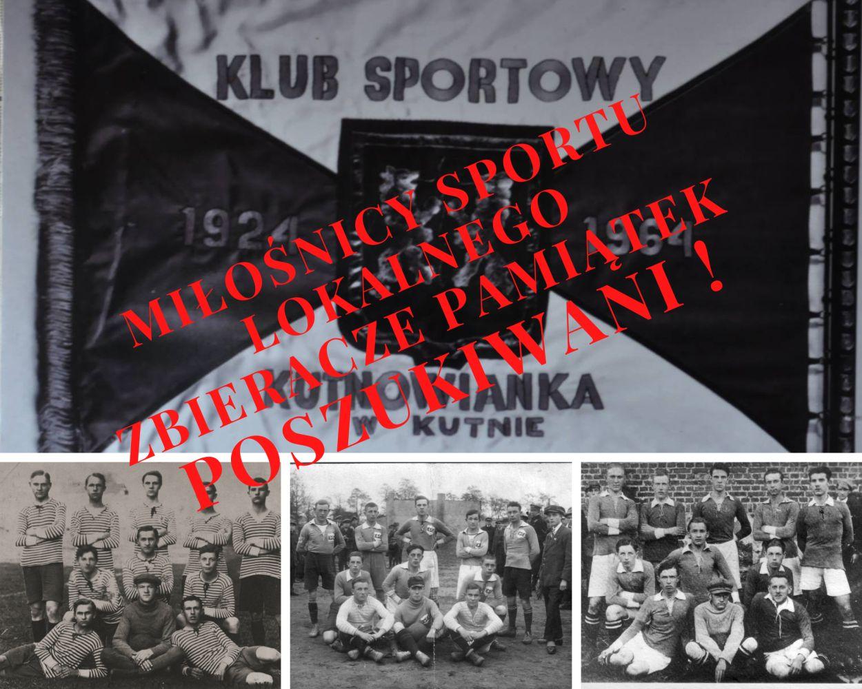 100-lecie Kutnowianki! Szukają pamiątek klubowych, jest apel do kolekcjonerów - Zdjęcie główne