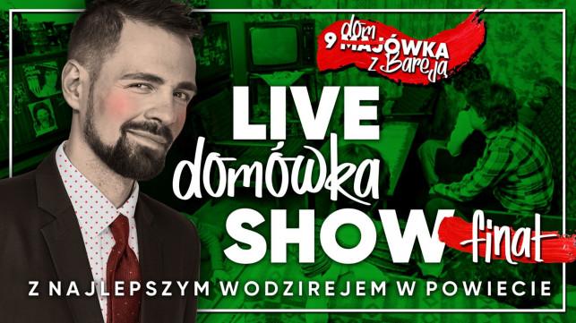 """[WIDEO NA ŻYWO] Finał """"Domówki z Bareją""""! Znany aktor gościem specjalnym! - Zdjęcie główne"""