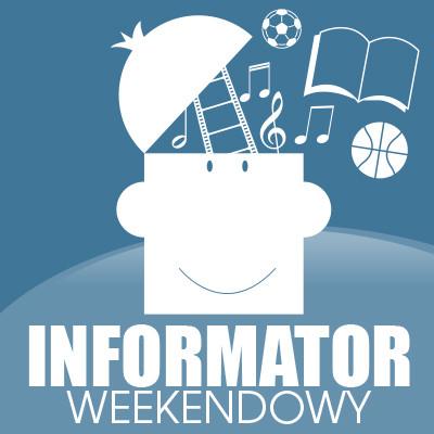 Informator weekendowy - Zdjęcie główne