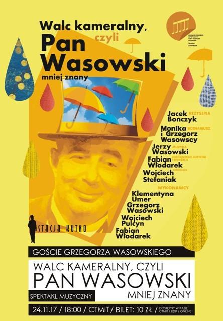 """Spektakl """"Walc kameralny, czyli Pan Wasowski mniej znany"""" / XIII Stacja Kutno - Zdjęcie główne"""
