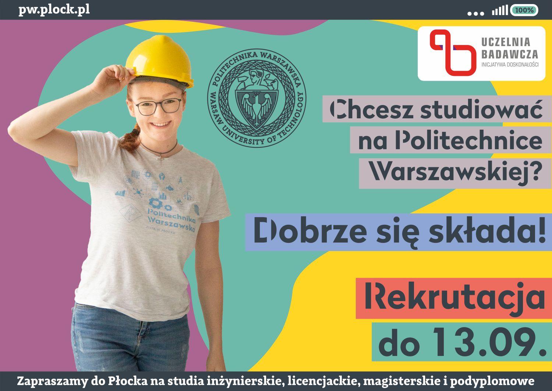 Ostatni dzwonek dla chcących studiować na Politechnice Warszawskiej w Płocku - Zdjęcie główne