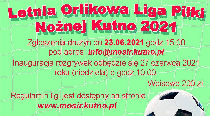 Rusza Letnia Orlikowa Liga Piłki Nożnej Kutno 2021 - Zdjęcie główne