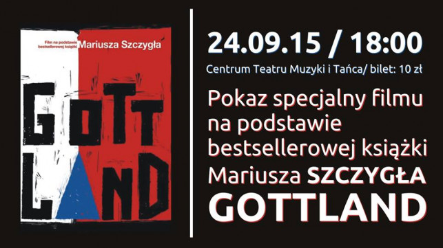 """""""Gottland"""" w CTMiT - Zdjęcie główne"""