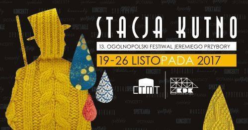 """XIII Ogólnopolski Festiwal Jeremiego Przybory """"Stacja Kutno"""" - program - Zdjęcie główne"""