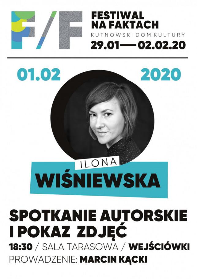Festiwal na faktach: Spotkanie z Iloną Wiśniewską - Zdjęcie główne