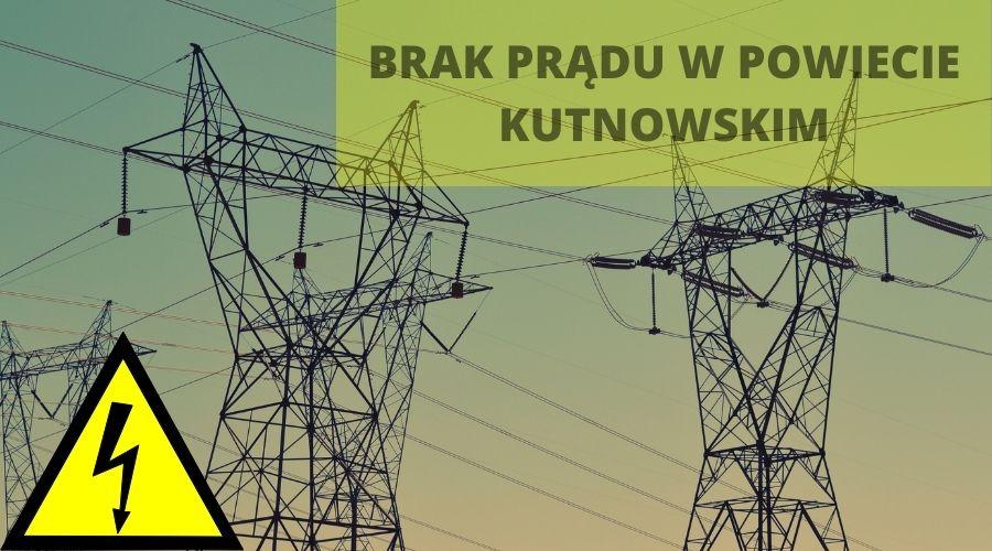 Mieszkańcy Kutna bez prądu, problemy pracowników urzędu. Jak długo potrwa usuwanie awarii? - Zdjęcie główne
