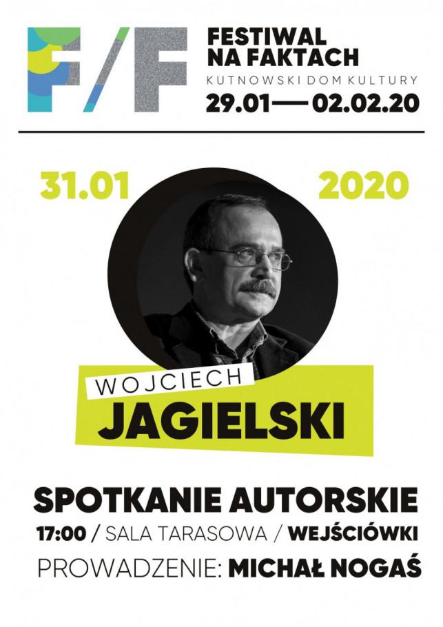 Festiwal na faktach: Spotkanie z Wojciechem Jagielskim - Zdjęcie główne