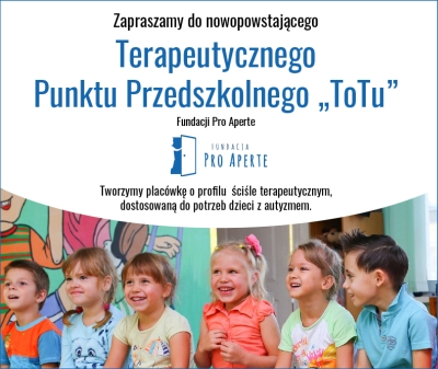 Zapraszamy do nowopowstającego Terapeutycznego Punktu Przedszkolnego Fundacji Pro Aperte - Zdjęcie główne