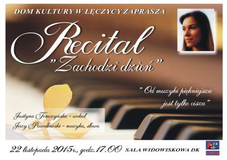 """Recital """"Zachodzi dzień"""" - Zdjęcie główne"""