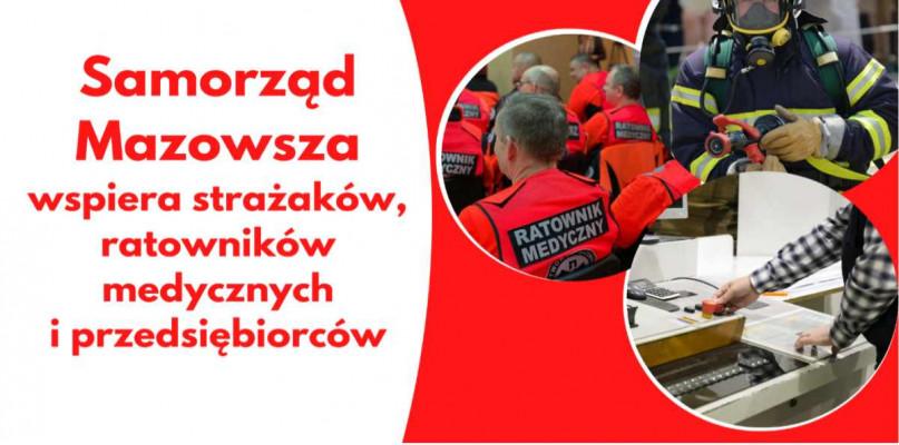 Personel medyczny, strażacy i przedsiębiorcy ze wsparciem samorządu Mazowsza - Zdjęcie główne