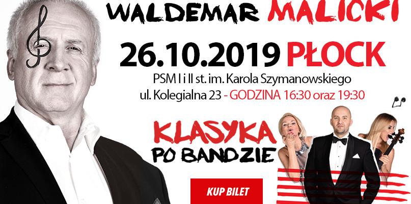 Już wkrótce wyjątkowy koncert Waldemara Malickiego w Płocku! - Zdjęcie główne