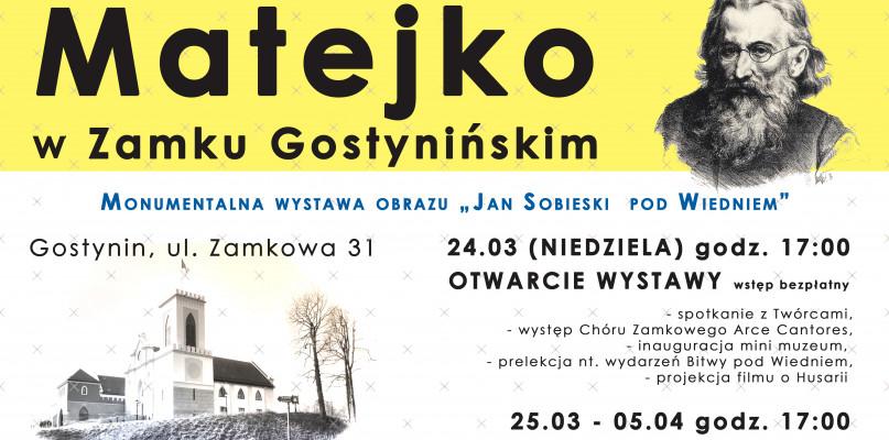 Jan Matejko w Zamku Gostynińskim - niezwykła wystawa  - Zdjęcie główne
