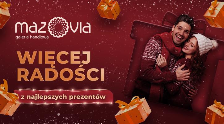 Galeria handlowa Mazovia - więcej radości z najlepszych prezentów! - Zdjęcie główne