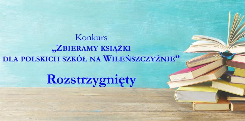 Kilka tysięcy książek dla polskich szkół na Wileńszczyźnie! - Zdjęcie główne