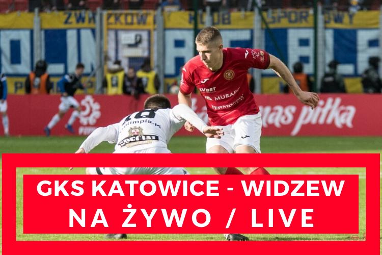 GKS Katowice - Widzew Łódź (NA ŻYWO/LIVE 12.07.20) - Zdjęcie główne