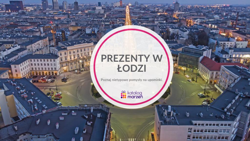 Wybierz jeden z pomysłów na prezenty z Łodzi! - Zdjęcie główne